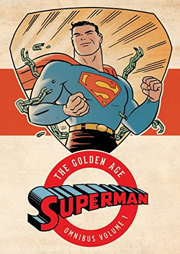 Superman: The Golden Age Omnibus Vol. -