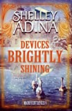 Devices Brightly Shining: A steampunk Christmas novella (Magnificent Devices Book 9)
