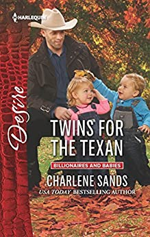 Twins for the Texan (Billionaires and Babies) by [Sands, Charlene]