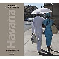 Havana: Short Shadows