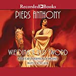 Wielding a Red Sword: Incarnations of Immortality, Book Four | Piers Anthony