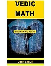 Vedic Math: Vedic Multiplication Mathematics