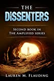 The Dissenters: Second Book in The Amplified Series
