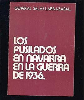 LOS FUSILADOS EN NAVARRA EN LA GUERRA DE 1936.