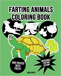 Amazon Com Farting Animals Coloring Book 9781981541034 Abby