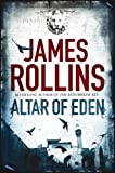 Altar of Eden by James Rollins front cover