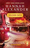 Solemn Oath, Hannah Alexander, 037378659X