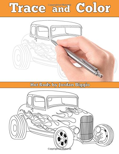 Trace and Color: Hot Rods: Adult Activity Book PDF