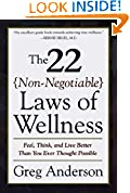 #8: The 22 Non-Negotiable Laws of Wellness: Feel, Think, and Live Better Than You Ever Thought Possible
