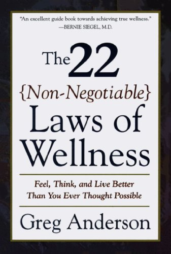 The 22 Non-Negotiable Laws of Wellness: Feel, Think, and Live Better Than You Ever Thought Possible cover