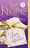Love in the Afternoon (Hathaways, Book 5) by  Lisa Kleypas in stock, buy online here