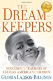 The Dreamkeepers, Gloria Ladson-Billings, 0470408154