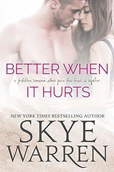 Better When It Hurts: A Stripped Standalone by [Warren, Skye]