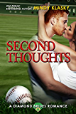 Second Thoughts: A Hot Baseball Romance (The Diamond Brides series Book 4)