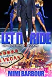 Let it Ride (Vegas Series Book 6)