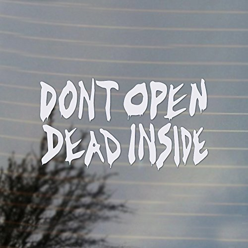 Don't Open Dead Inside Zombie Vinyl Decal (White) -