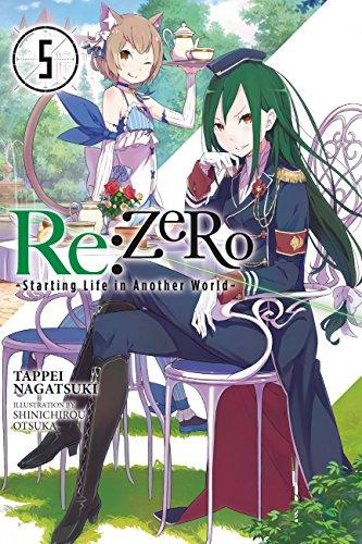 - Re:ZERO -Starting Life in Another World-, Vol. 5 (light novel)