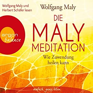 Die Maly-Meditation Hörbuch