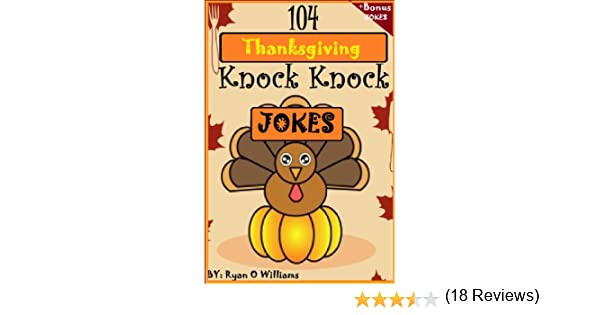 104 Funny Thanksgiving Knock Knock Jokes for kids Funny knock
