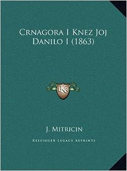 Crnagora I Knez Joj Danilo I (1863)