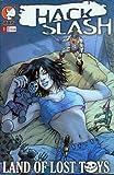 Hack / Slash Land of Lost Toys #1