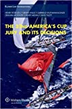 img - for Arbitration in the Americas Cup: The 32nd Americas Cup Jury and Its Decisions book / textbook / text book