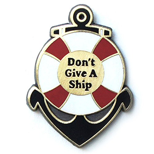 Dorrarium-Dont-Give-a-Ship-Lapel-Pin-Nautical-Themed-Anchor-Pin-Hard-Enamel