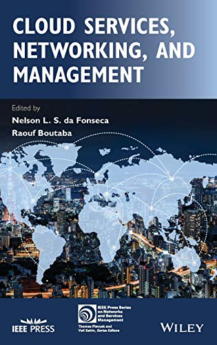 Cloud Services, Networking, and Management (IEEE Press Series on Networks and Service Management)