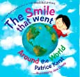 The Smile That Went Around the World: New Revised Edition