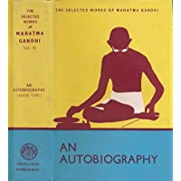 Selected Works of Mahatma Gandhi, Volume 2: An Autobiography. 2 Volumes