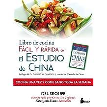 Libro de cocina facil y rapida de El estudio de China (Spanish Edition)