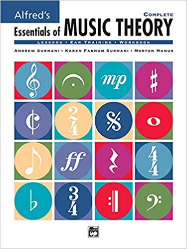 Alfred's Essentials of Music Theory, Complete (Lessons * Ear ...