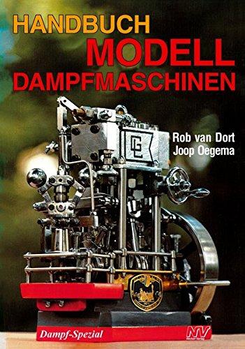 Handbuch Modelldampfmaschinen (Modell-Fachbuch-Reihe)