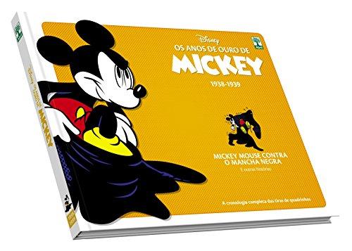 Os Anos de Ouro de Mickey. Mickey Mouse Contra o Mancha Negra