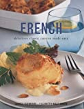 img - for French: Delicious Classic Cuisine Made Easy book / textbook / text book