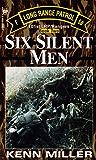 Six Silent Men, Book Two (101st LRP Rangers)