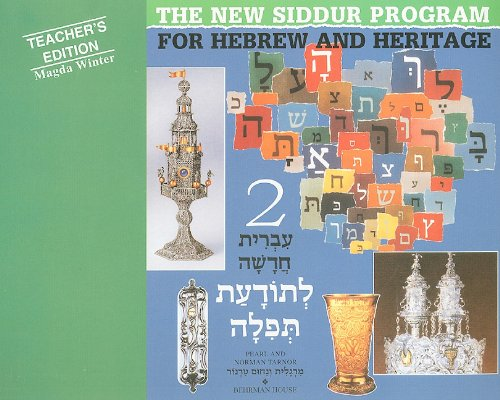 Book Two: For the New Siddur Program for Hebrew and Heritage