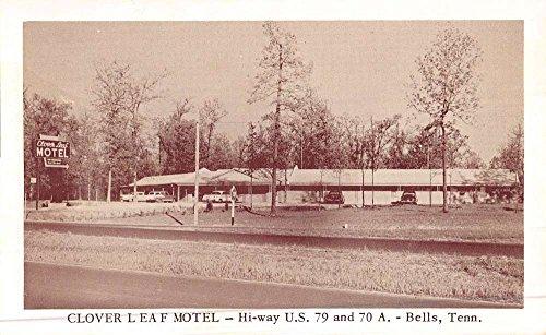 Bell Clover (Bells Tennessee Clover Leaf Motel Street View Antique Postcard K47944)