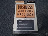 Business Cash Books Made Easy, Pullen, Max, 0749407352