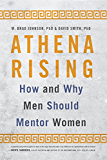 Athena Rising: How and Why Men Should Mentor Women