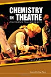 Chemistry in Theatre, Carl Djerassi, 184816937X