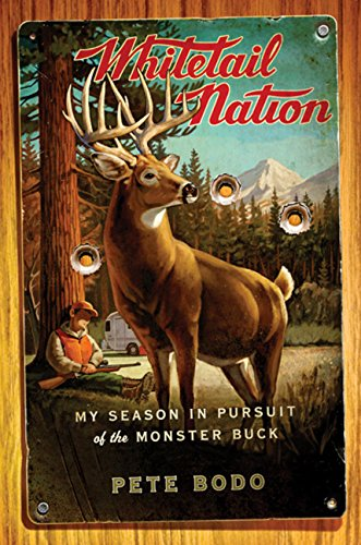 Whitetail Nation: My Season in Pursuit of the Monster Buck