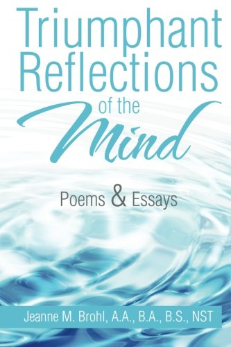 Download Triumphant Reflections of the Mind: Poems & Essays pdf epub