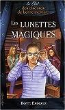 Le Club des diseuses de bonne aventure, Tome 3 : Les lunettes magiques par Enderle