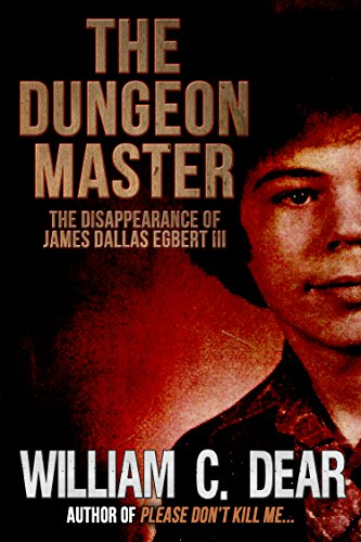 Download for free The Dungeon Master: The Disappearance of James Dallas Egbert III