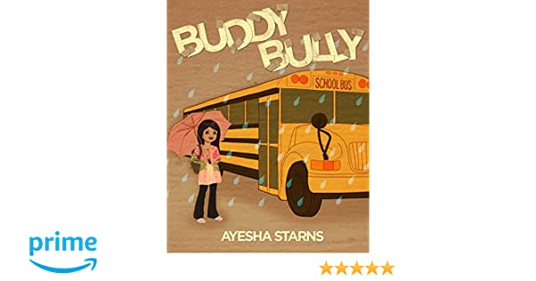 Buddy Bully: Overcome Being Bullied. Feel Happy and Empowered ...