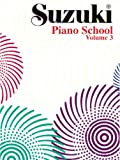 Suzuki Piano School, Vol 3, Shinichi Suzuki and Alfred Publishing Staff, 087487162X