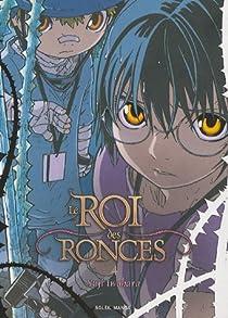 Le Roi des Ronces, tome 4 par Iwahara