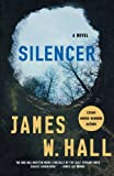Silencer, James W. Hall, 0312543794