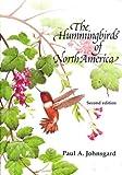 The Hummingbirds of North America, Paul Johnsgard, 1560987081